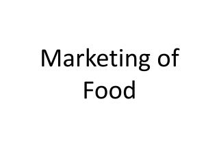 Marketing of Food