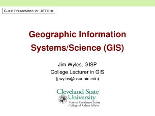 Geographic Information Systems/Science (GIS)