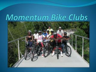 Momentum Bike Clubs