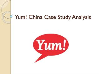Yum ! China Case Study  Analysis