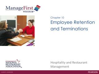 Employee Retention and Terminations