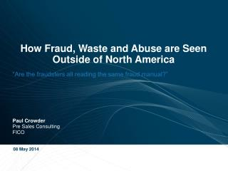 How Fraud, Waste and Abuse are Seen Outside of North America