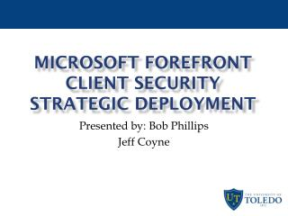 Microsoft Forefront Client Security Strategic Deployment