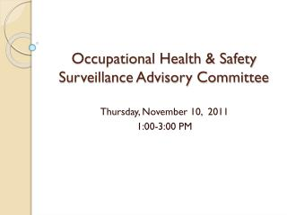 Occupational Health & Safety Surveillance Advisory Committee