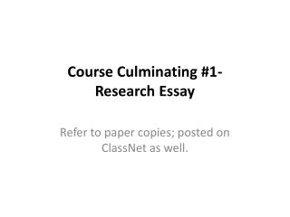 Course Culminating #1-  Research  Essay