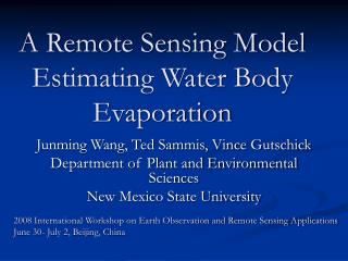A Remote Sensing Model Estimating Water Body Evaporation