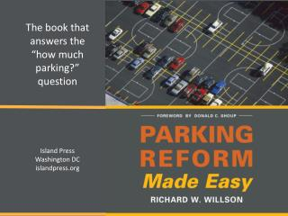 "The book that answers the ""how much parking?"" question Island Press Washington DC i slandpress.org"