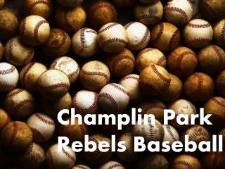 Champlin  Park Rebels Baseball