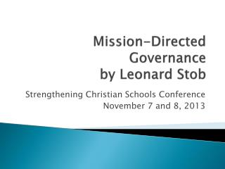 Mission-Directed Governance by Leonard  Stob