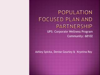 Population focused plan and partnership