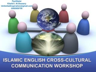 ISLAMIC ENGLISH CROSS-CULTURAL COMMUNICATION WORKSHOP
