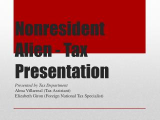 Nonresident Alien - Tax Presentation