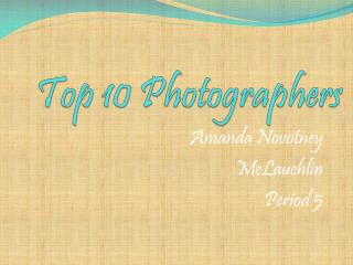 Top 10 Photographers