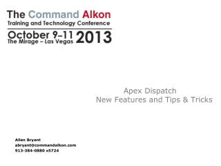 Apex Dispatch New Features and Tips & Tricks