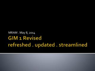 GIM 1 Revised refreshed . updated . streamlined