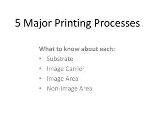 5 Major Printing Processes