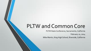 PLTW and Common Core