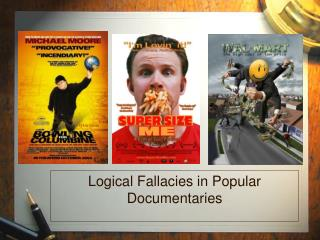 Logical Fallacies in Popular Documentaries