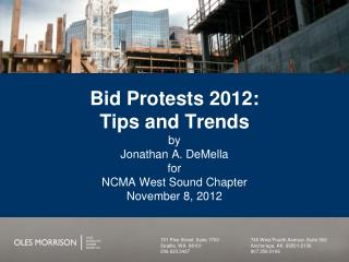 Bid Protests 2012:   Tips and Trends