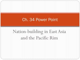 Ch. 34 Power Point