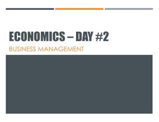 Economics – Day #2