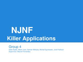NJNF Killer Applications