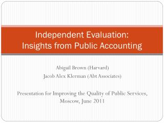 Independent Evaluation:  Insights from Public Accounting