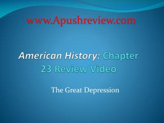 American History:  Chapter  23  Review Video