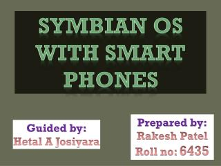 Symbian os with smart phones