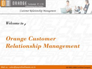 Welcome to  , Orange Customer Relationship Management