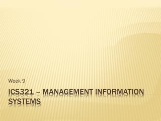 ICS321 – Management information systems