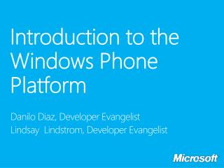 Introduction  to the Windows Phone Platform
