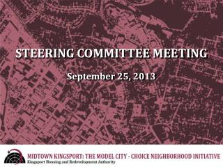 STEERING COMMITTEE MEETING September 25, 2013