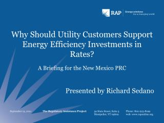 Why Should Utility Customers Support Energy Efficiency Investments in Rates?