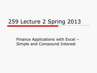 259 Lecture 2 Spring 2013