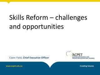 Skills Reform – challenges and opportunities