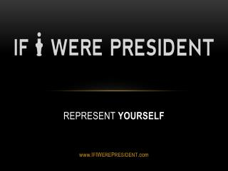 Represent yourself