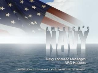 Navy Localized  Messages NRD Houston
