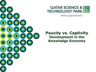 Paucity vs. Captivity Development in the Knowledge Economy