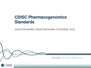 CDISC Pharmacogenomics  Standards