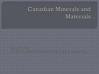 Canadian Minerals and Materials