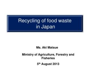 Recycling of food waste  in Japan