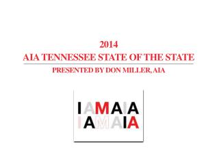 AIA Tennessee State of the state