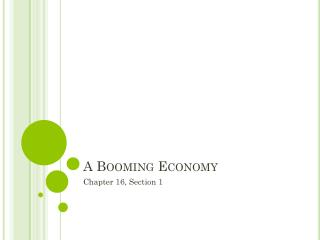 A Booming Economy