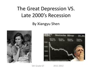 The Great Depression VS. Late 2000's Recession