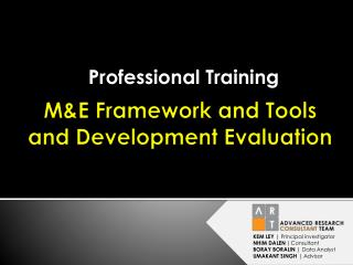 M&E Framework and Tools and Development Evaluation