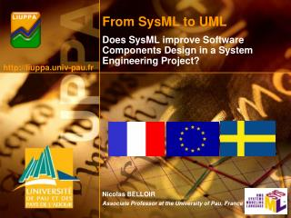 From  SysML to UML Does SysML improve Software Components Design in a System Engineering Project?