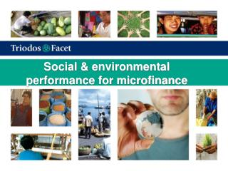 Social & environmental performance for microfinance