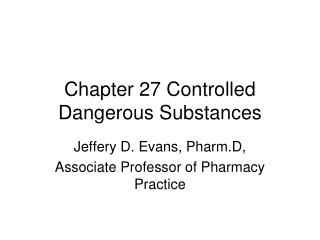 Chapter 27 Controlled Dangerous Substances
