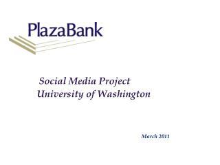 Social Media Project University of Washington
